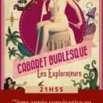 LE CABARET BURLESQUE – LES EXPLORATEURS