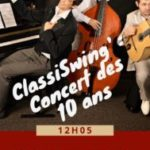 CLASSISWING' : CONCERT DES 10 ANS
