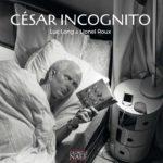 CÉSAR INCOGNITO- Livre édition Georges Naef